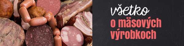 Všetko o mäsových výrobkoch