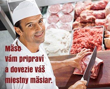 Mäso vám pripravý a dovezie váš miestny mäsiar